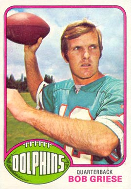 1976 Topps Bob Griese #255 Football Card
