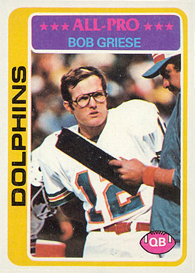 1978 Topps Bob Griese #120 Football Card