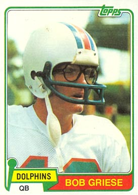 1981 Topps Bob Griese #482 Football Card