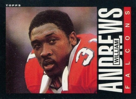 1985 Topps William Andrews #11 Football Card