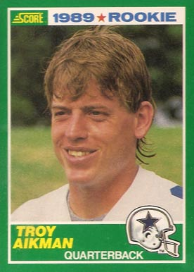 1989 Score Troy Aikman #270 Football Card