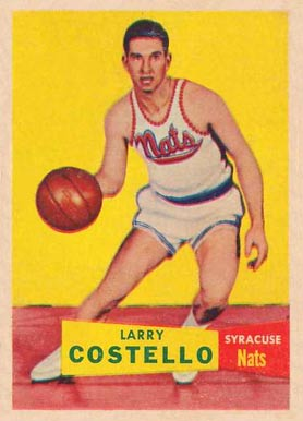 1957 Topps Larry Costello #33 Basketball Card