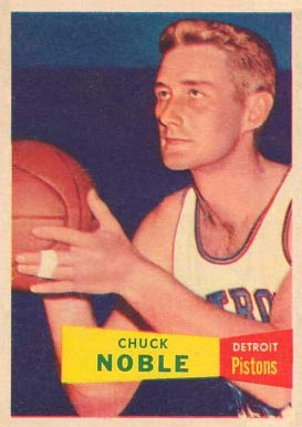 1957 Topps Chuck Noble #11 Basketball Card