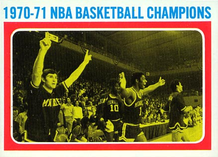 1971 Topps NBA Basketball Champions #137 Basketball Card