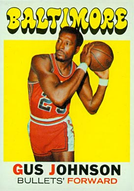1971 Topps Gus Johnson #77 Basketball Card