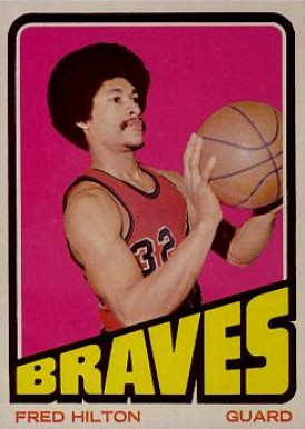 1972 Topps Fred Hilton #23 Basketball Card
