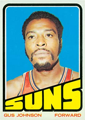 1972 Topps Gus Johnson #6 Basketball Card