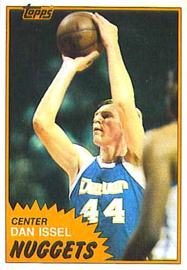 1981 Topps Dan Issel #11 Basketball Card