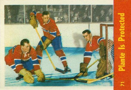 1955 Parkhurst Plante Is Protected #71 Hockey Card