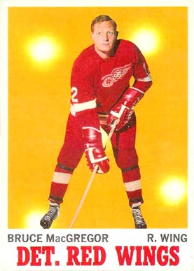 1970 Topps Bruce Macgregor #27 Hockey Card
