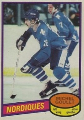 1980 O-Pee-Chee Michel Goulet #67 Hockey Card