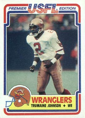 1984 Topps USFL Trumaine Johnson #3 Football Card