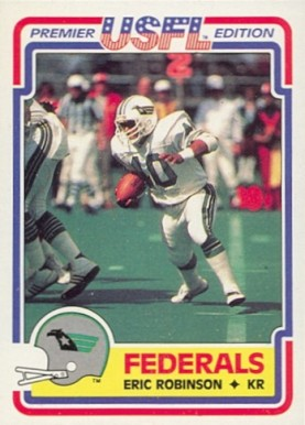 1984 Topps USFL Eric Robinson #129 Football Card