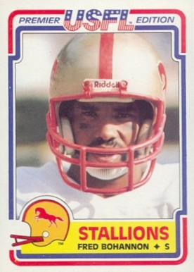 1984 Topps USFL Fred Bohannon #11 Football Card