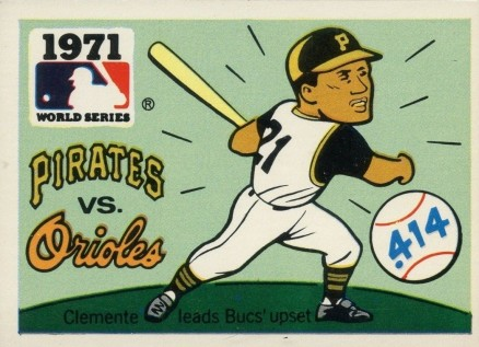 1971 Fleer World Series 1971 Pirates vs Orioles #69 Baseball Card