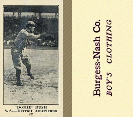 1916 Burgess-Nash Donnie Bush #22 Baseball Card