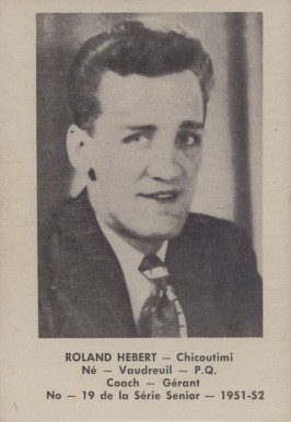 1951 Laval Dairy QSHL Roland Hebert #19 Hockey Card