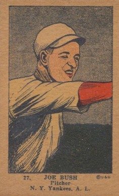 1923 W515-1 Strip Card Joe Bush #27 Baseball Card