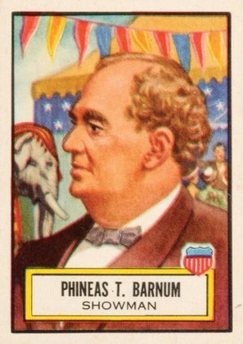 1952 Topps Look 'N See Phineas T. Barnum #24 Non-Sports Card