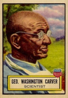 1952 Topps Look 'N See Geo. Washington Carver #26 Non-Sports Card