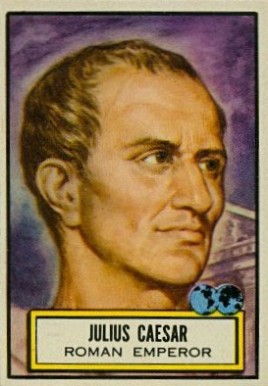 1952 Topps Look 'N See Julius Caesar #84 Non-Sports Card