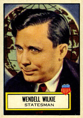 1952 Topps Look 'N See Wendell Wilkie #120 Non-Sports Card