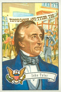1956 Topps U.S. Presidents John Tyler #13 Non-Sports Card