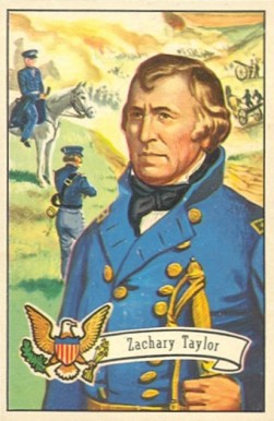 1956 Topps U.S. Presidents Zachary Taylor #15 Non-Sports Card