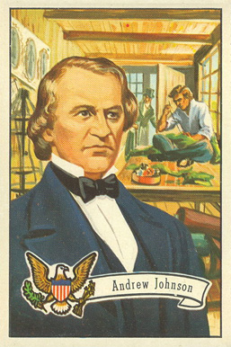1956 Topps U.S. Presidents Andrew Johnson #20 Non-Sports Card