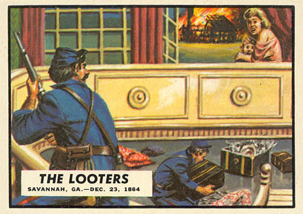 1962 Topps Civil War News The Looters #83 Non-Sports Card