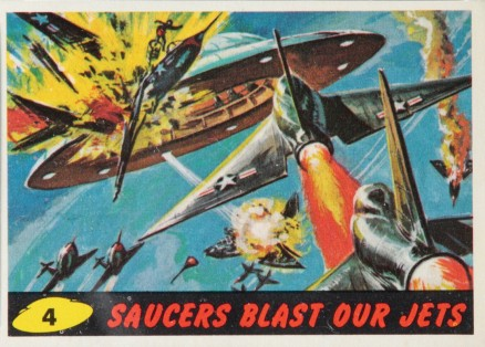 1962 Mars Attacks Saucers Blast Our Jets #4 Non-Sports Card