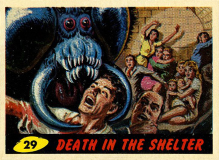 1962 Mars Attacks Death in the Shelter #29 Non-Sports Card