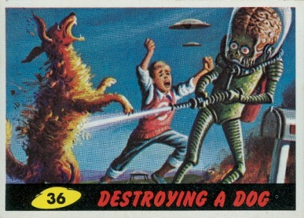1962 Mars Attacks Destroying a Dog #36 Non-Sports Card