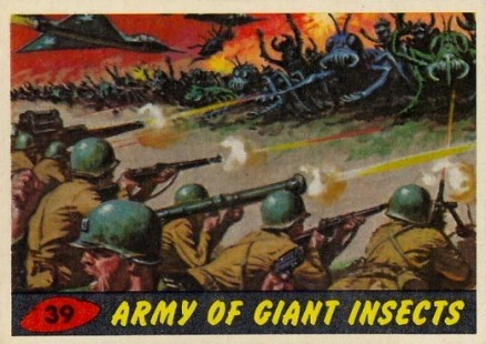 1962 Mars Attacks Army of Giant Insects #39 Non-Sports Card