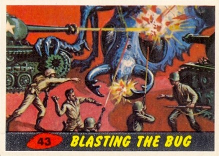 1962 Mars Attacks Blasting the Bug #43 Non-Sports Card