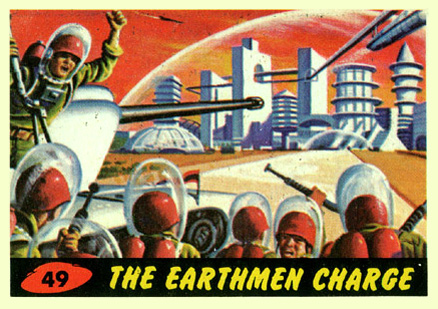 1962 Mars Attacks The Earthmen Charge #49 Non-Sports Card