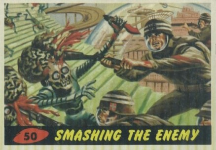 1962 Mars Attacks Smashing the Enemy #50 Non-Sports Card