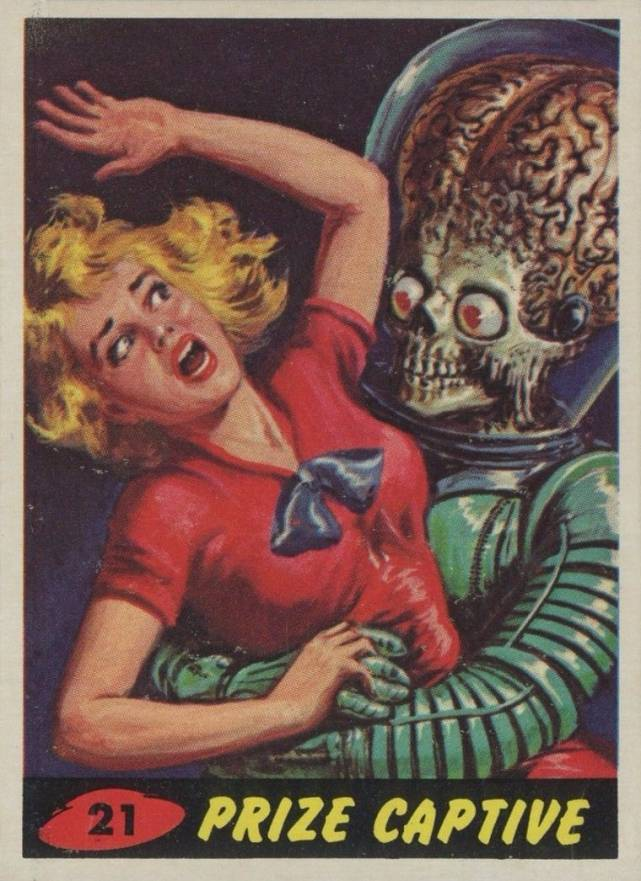 1962 Mars Attacks Prize Captive #21 Non-Sports Card