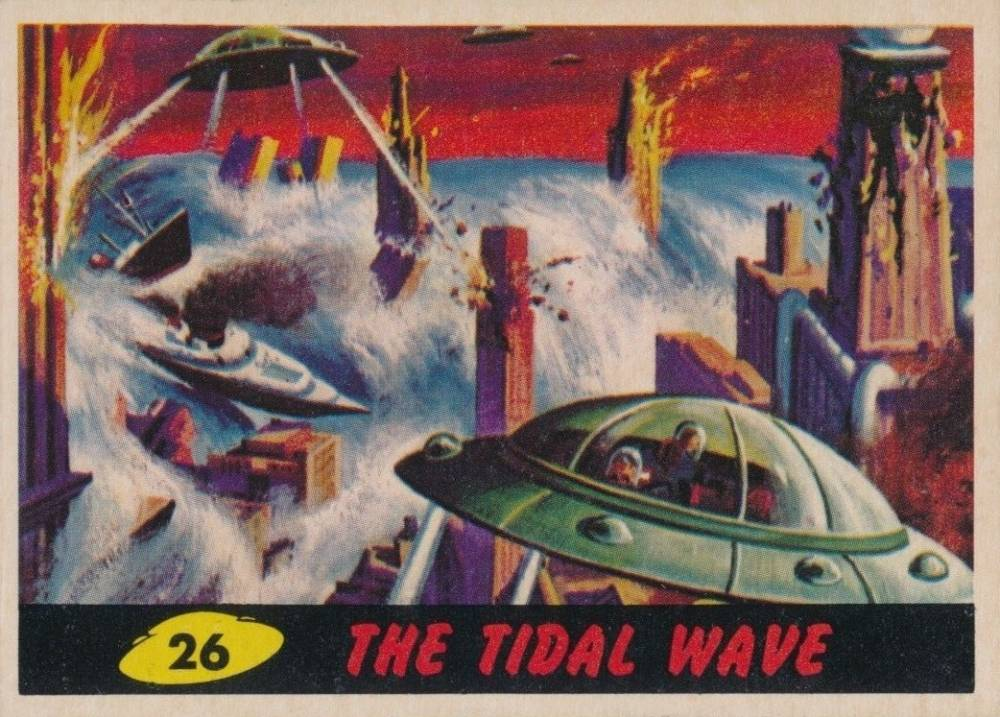1962 Mars Attacks The Tidal Wave #26 Non-Sports Card