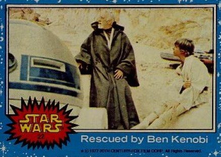1977 Star Wars Rescued by Ben Kenobi #22 Non-Sports Card