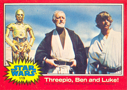 1977 Star Wars Threepio, Ben and Luke! #119 Non-Sports Card