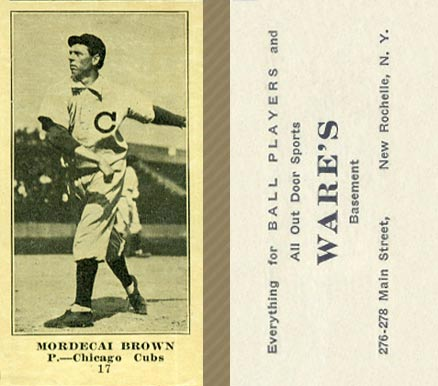 1916 Wares Mordecai Brown #17 Baseball Card