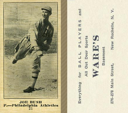 1916 Wares Joe Bush #21 Baseball Card
