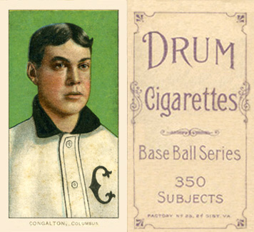 1909 White Borders Drum 350 Congalton, Columbus #103 Baseball Card