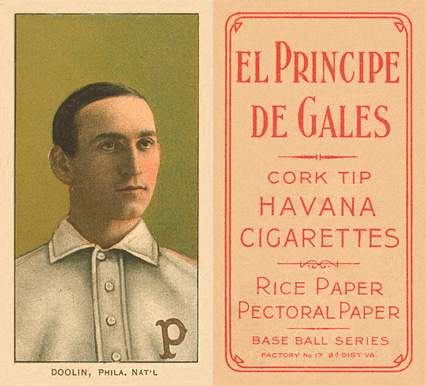 1909 White Borders El Principe De Gales Doolin, Phila. Nat'L #140 Baseball Card