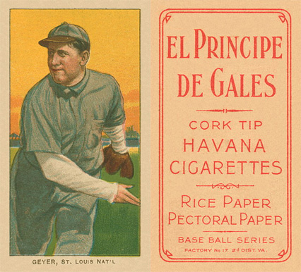 1909 White Borders El Principe De Gales Geyer, St. Louis Nat'L #187 Baseball Card