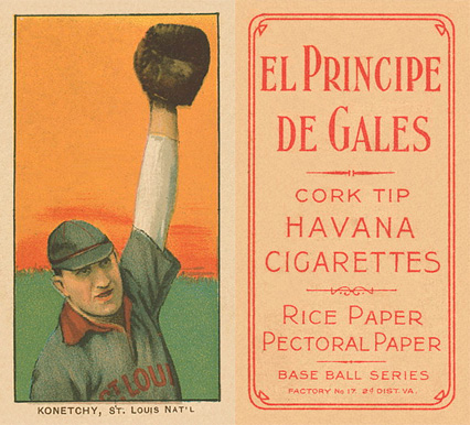 1909 White Borders El Principe De Gales Konetchy, St. Louis Nat'L #262 Baseball Card