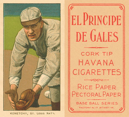 1909 White Borders El Principe De Gales Konetchy, St. Louis Nat'L #263 Baseball Card