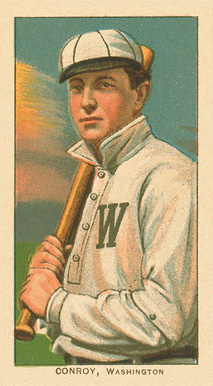 1909 White Borders Ghosts, Miscuts, Proofs, Blank Backs & Oddities Conroy, Washington #105 Baseball Card