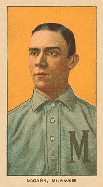 1909 White Borders Ghosts, Miscuts, Proofs, Blank Backs & Oddities McGann, Milwaukee #316 Baseball Card